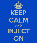 keep-calm-and-inject-on